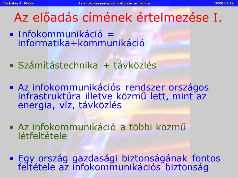 Információs – Hálózati - Vezetési Hadviselés (halott nélküli háború) II.