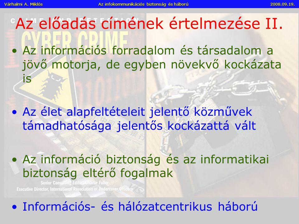 Információs – Hálózati - Vezetési Hadviselés (halott nélküli háború) III.