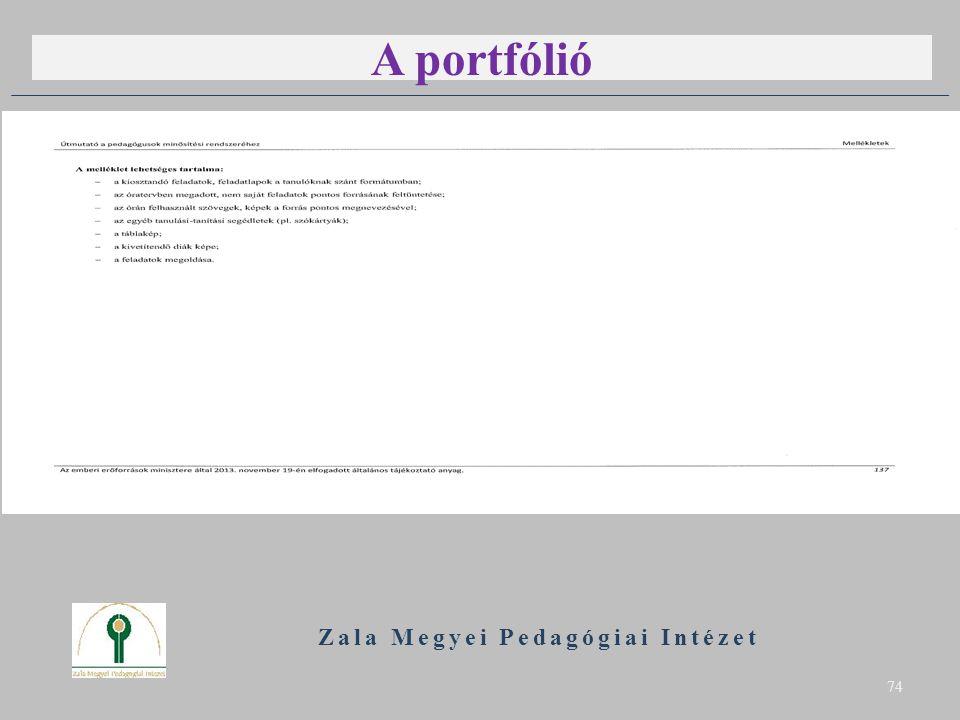 A portfólió B Zala Megyei Pedagógiai Intézet 74