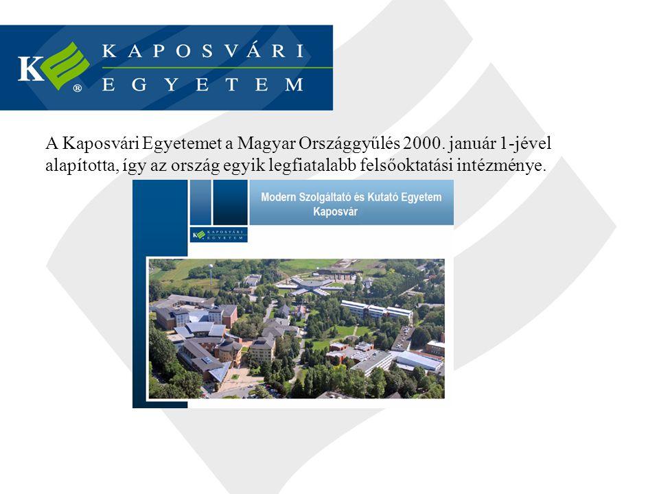 A Kaposvári Egyetemet a Magyar Országgyűlés 2000. január 1-jével alapította, így az ország egyik legfiatalabb felsőoktatási intézménye.