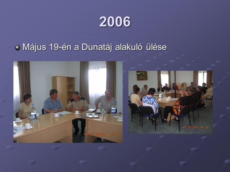2006 Május 19-én a Dunatáj alakuló ülése