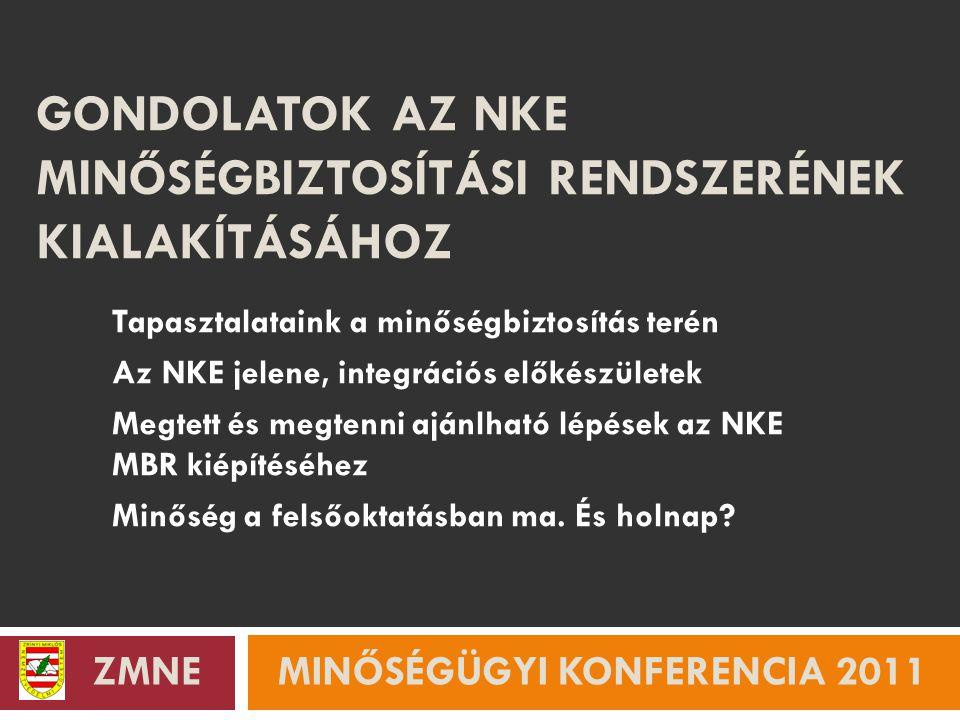 A ZMNE bemutatása I.