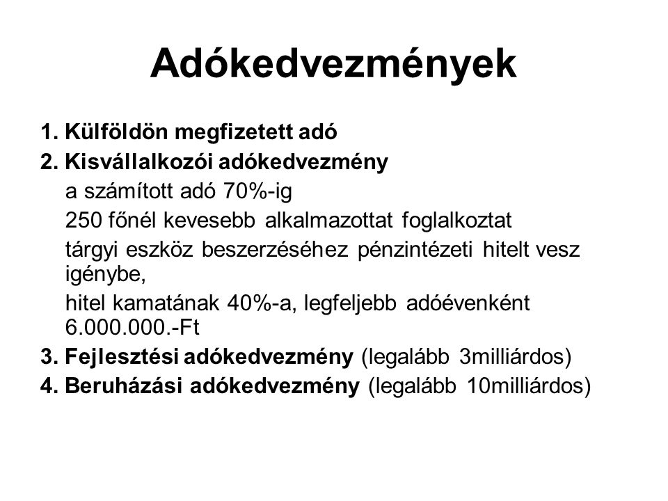 Adókedvezmények 1. Külföldön megfizetett adó 2.