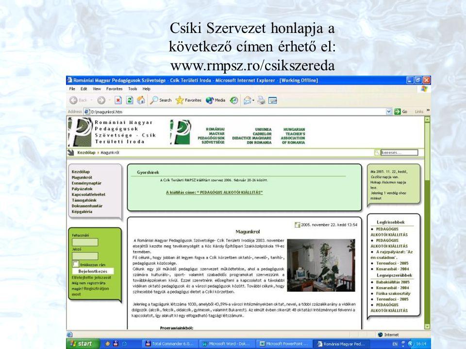 Csíki Szervezet honlapja a következő címen érhető el: www.rmpsz.ro/csikszereda