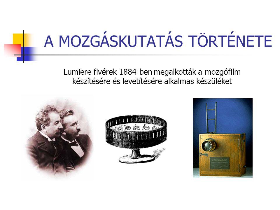 Lumiere fivérek 1884-ben megalkották a mozgófilm készítésére és levetítésére alkalmas készüléket