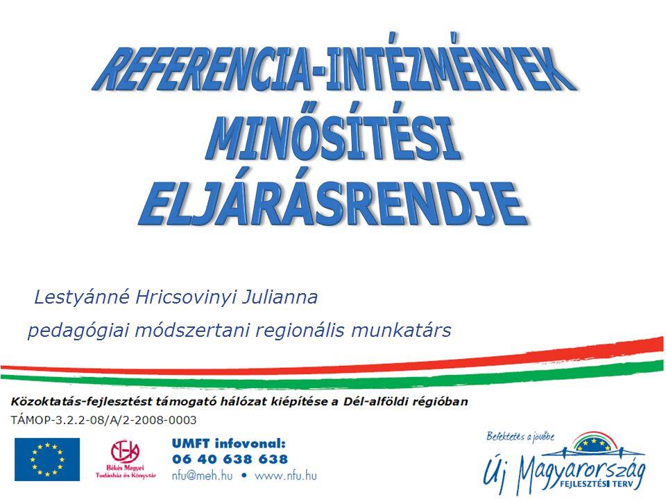 Lestyánné Hricsovinyi Julianna pedagógiai módszertani regionális munkatárs