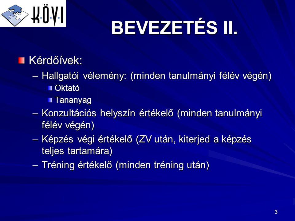 3 BEVEZETÉS II.
