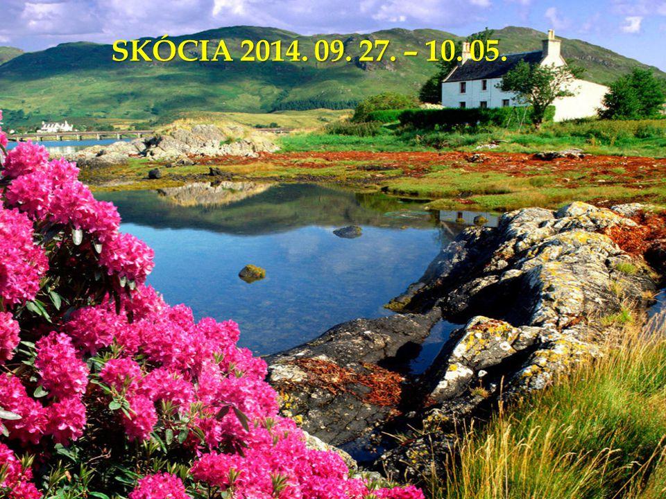 SKÓCIA 2014. 09. 27. – 10. 05.
