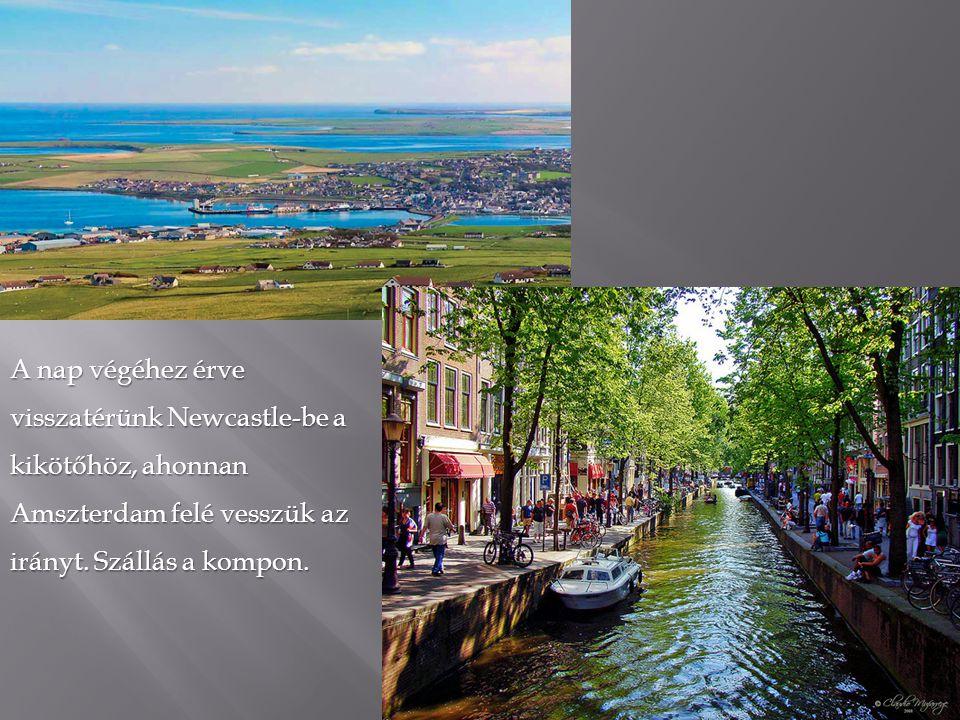 Egész napos városnézés Amszterdamban.