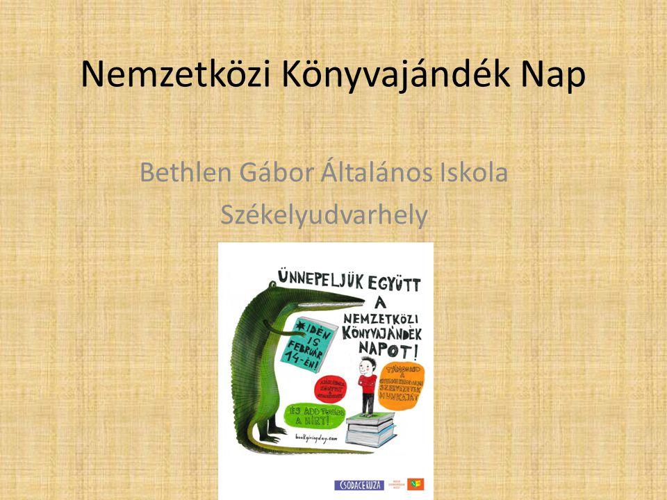 Nemzetközi Könyvajándék Nap Bethlen Gábor Általános Iskola Székelyudvarhely