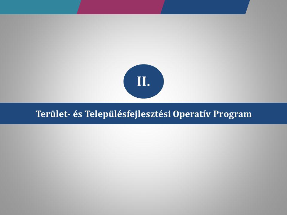 Terület- és Településfejlesztési Operatív Program II.