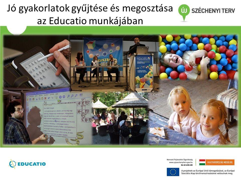 Jó gyakorlatok gyűjtése és megosztása az Educatio munkájában