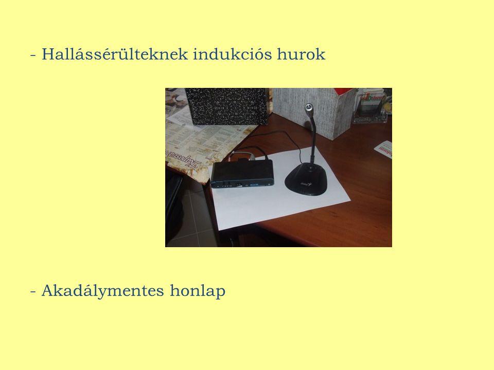 - Hallássérülteknek indukciós hurok - Akadálymentes honlap