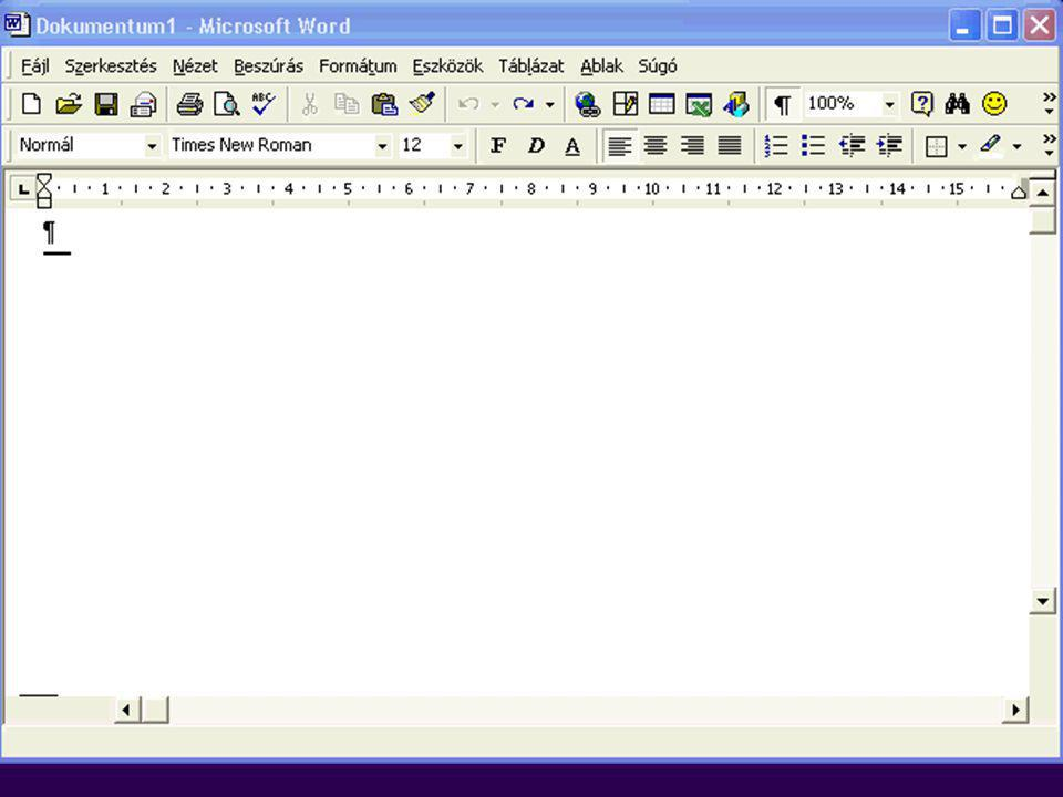 Informatikai háttér Szövegszerkesztés: Microsoft Word