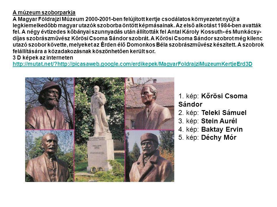 Magyarország egyetlen geográfiai múzeuma.