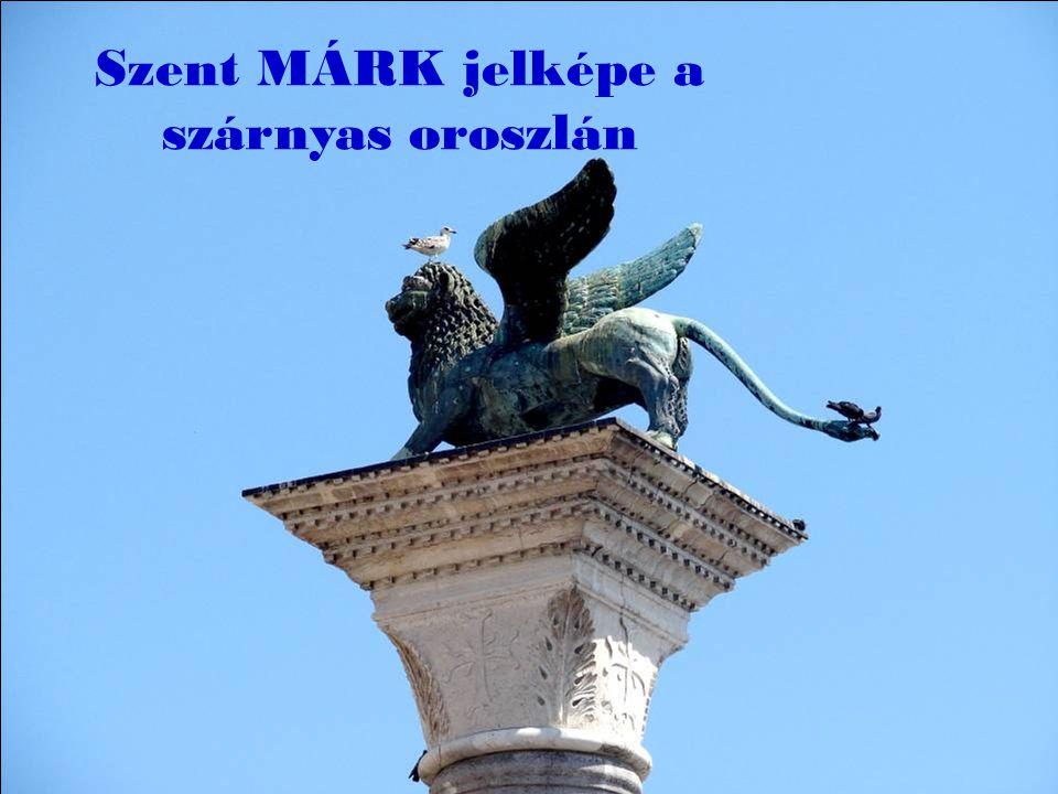 Szent MÁRK jelképe a szárnyas oroszlán