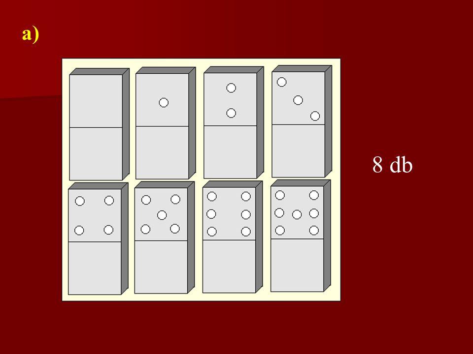 a) Igazolja, hogy ha a pöttyök maximális száma 7, akkor a dominókészlet 36 kőből áll.