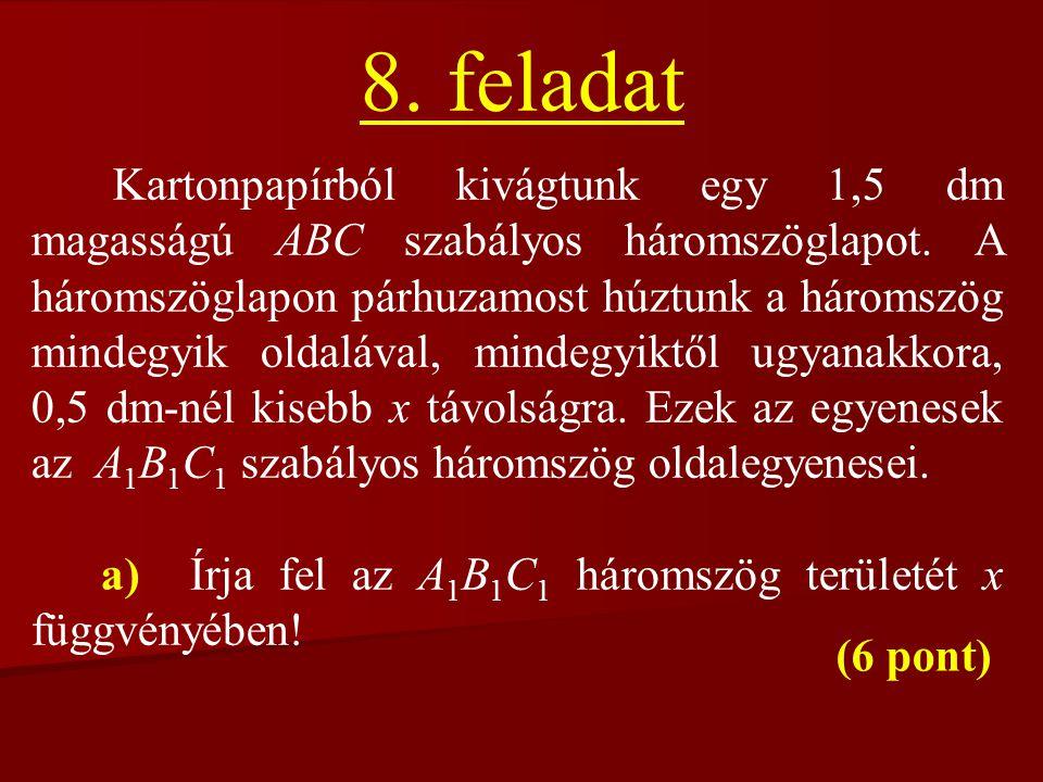 c) 0 pötty1 pötty2 pötty ………. 7 pötty ………. Kedvező esetek száma: Összes eset:
