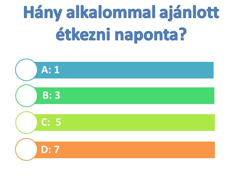 A: 1 B: 3 C: 5 D: 7