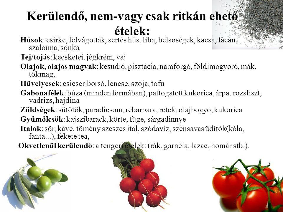 Fogyni segít: zöldségek, tojás, vadhús, máj, édesgyökér, tea.