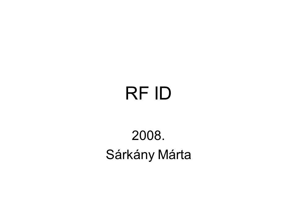 RF ID 2008. Sárkány Márta