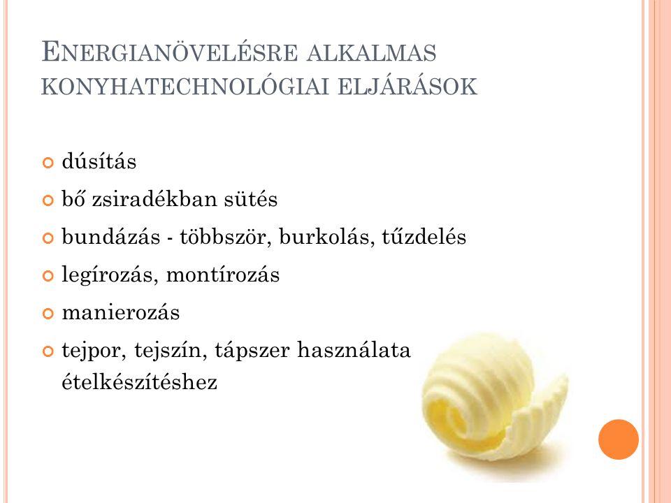 A kutatásban résztvevő intézmények: Semmelweis Egyetem Alkalmazott Egészségtudományi Intézet Dietetikai és Táplálkozástudományi Tanszék JNS Hungária Kft.