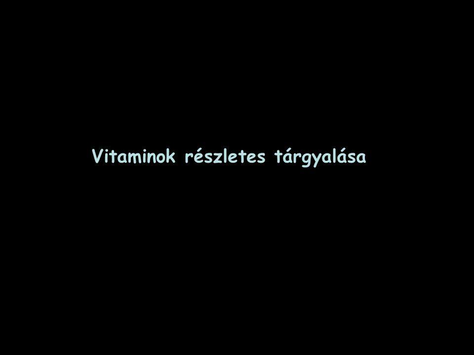 Vitaminok részletes tárgyalása