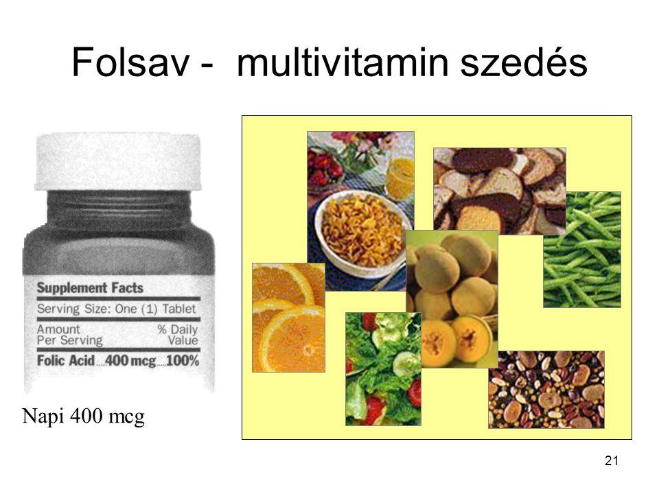 21 Folsav - multivitamin szedés Napi 400 mcg