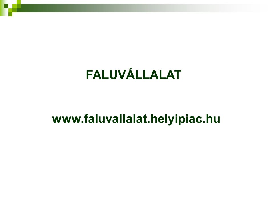 FALUVÁLLALAT www.faluvallalat.helyipiac.hu