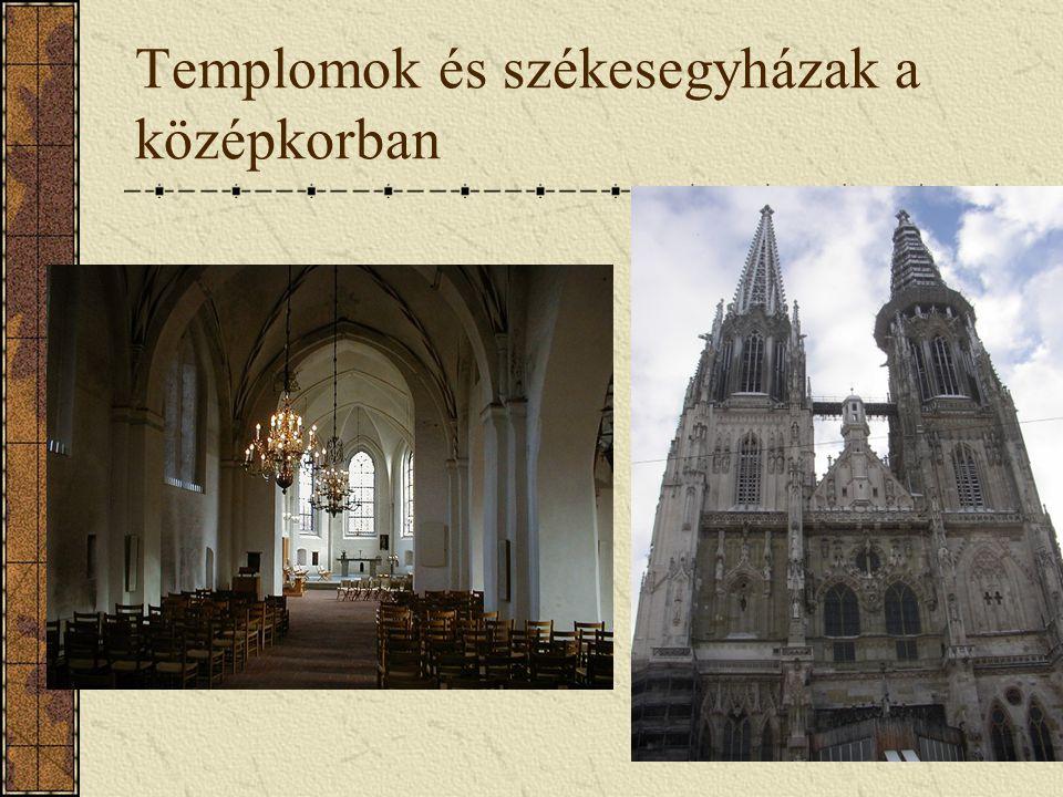 Templomok és székesegyházak a középkorban