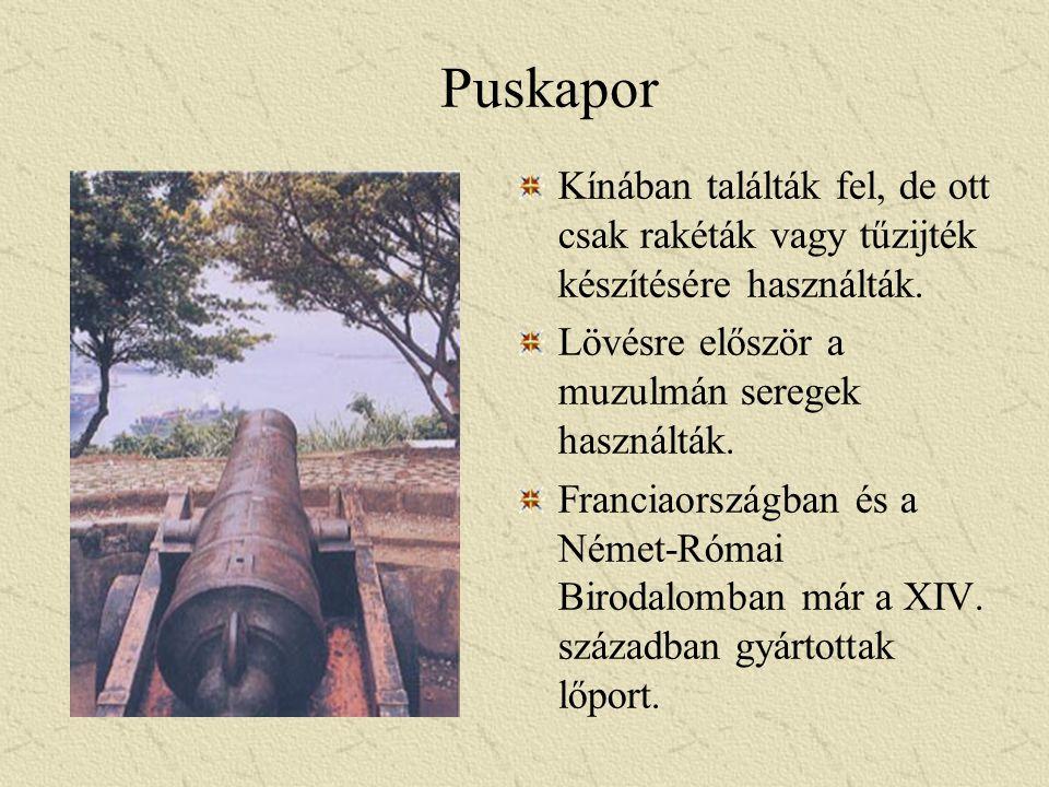 Puskapor Kínában találták fel, de ott csak rakéták vagy tűzijték készítésére használták. Lövésre először a muzulmán seregek használták. Franciaországb