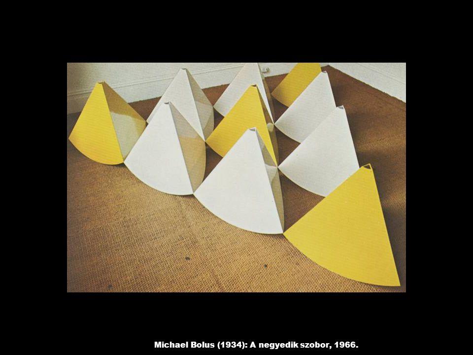 Michael Bolus (1934): A negyedik szobor, 1966.