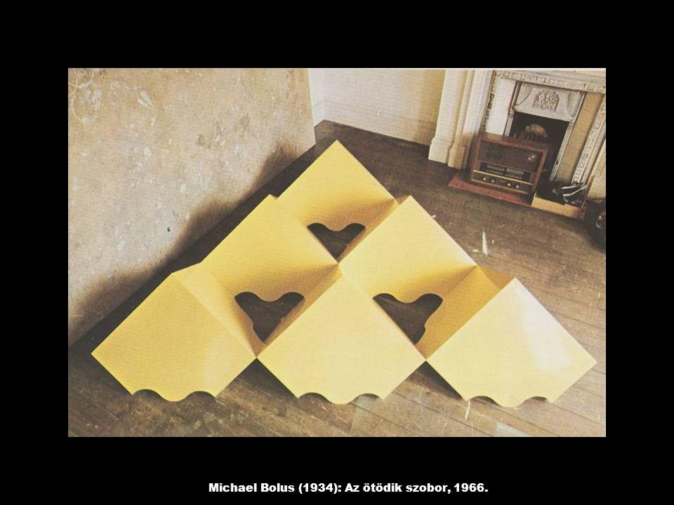 Michael Bolus (1934): Az ötödik szobor, 1966.