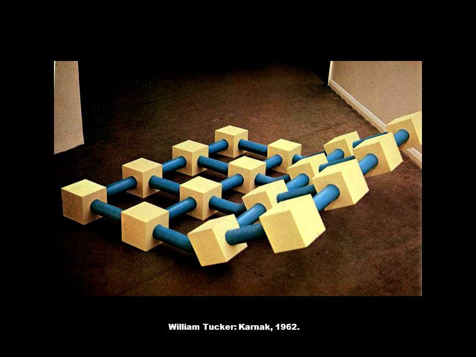 William Tucker: Karnak, 1962.