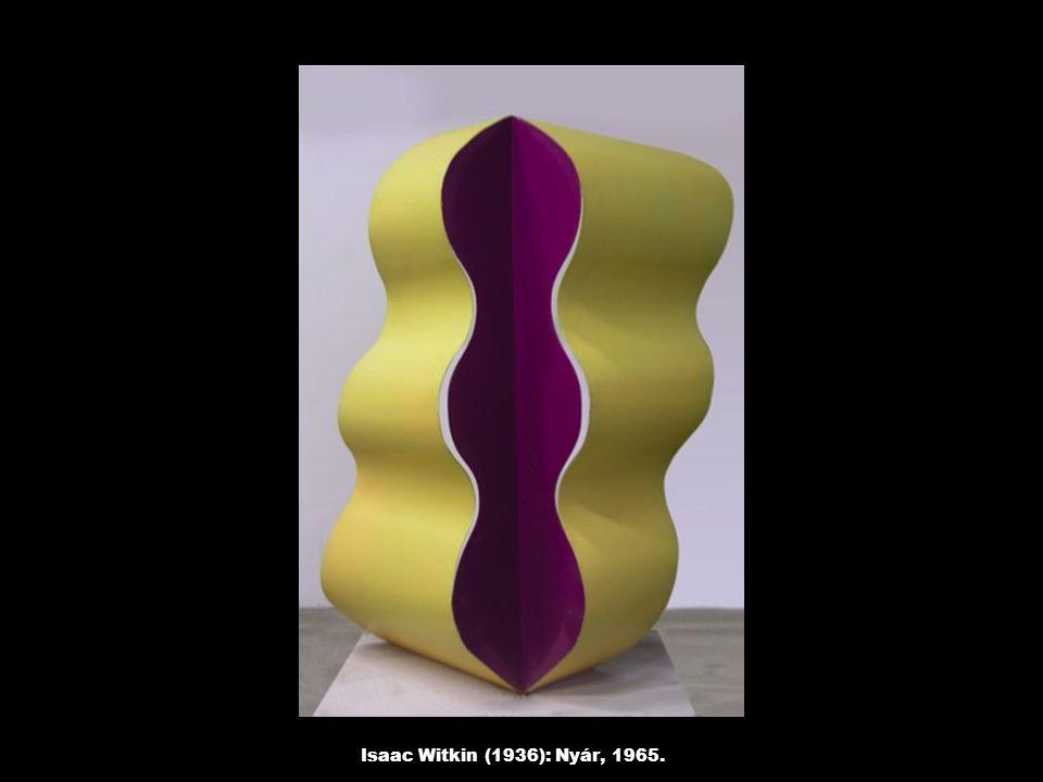 Isaac Witkin (1936): Nyár, 1965.