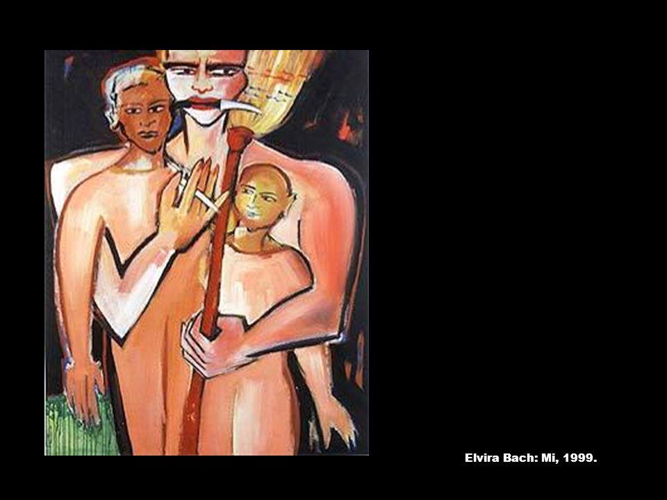 Elvira Bach: Mi, 1999.