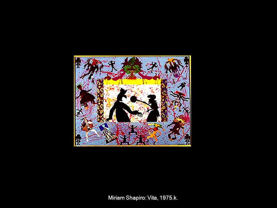 Miriam Shapiro: Vita, 1975.k.
