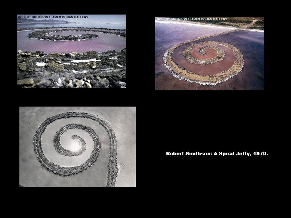 Robert Smithson: A Spiral Jetty, 1970.