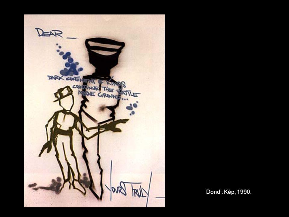 Dondi: Kép, 1990.