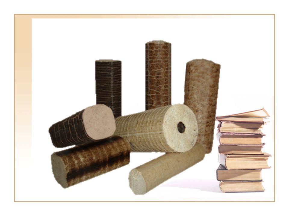 Biobrikett Energetikai koncentráció Sajtolt, henger vagy tégla alakú tüzelőanyag Alapanyaga: fűrészpor, faforgács, faőrlemény Hőértéke: 16-19 MJ/kg Hamutartalom: 1-2%