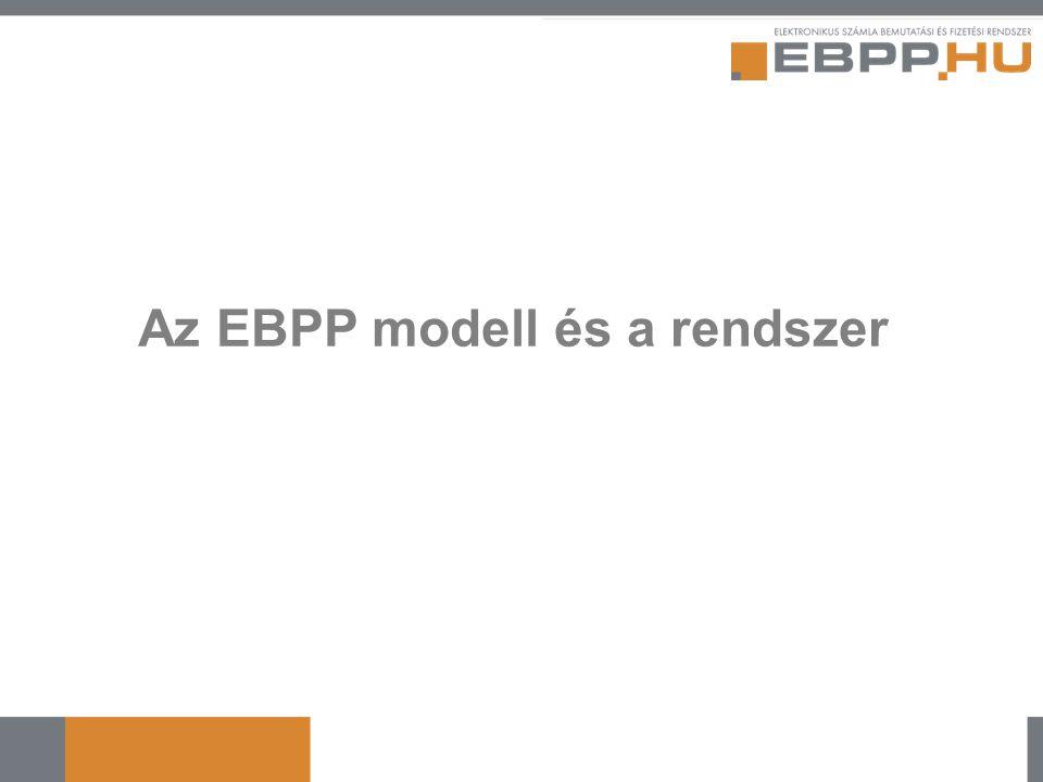 Az EBPP modell és a rendszer
