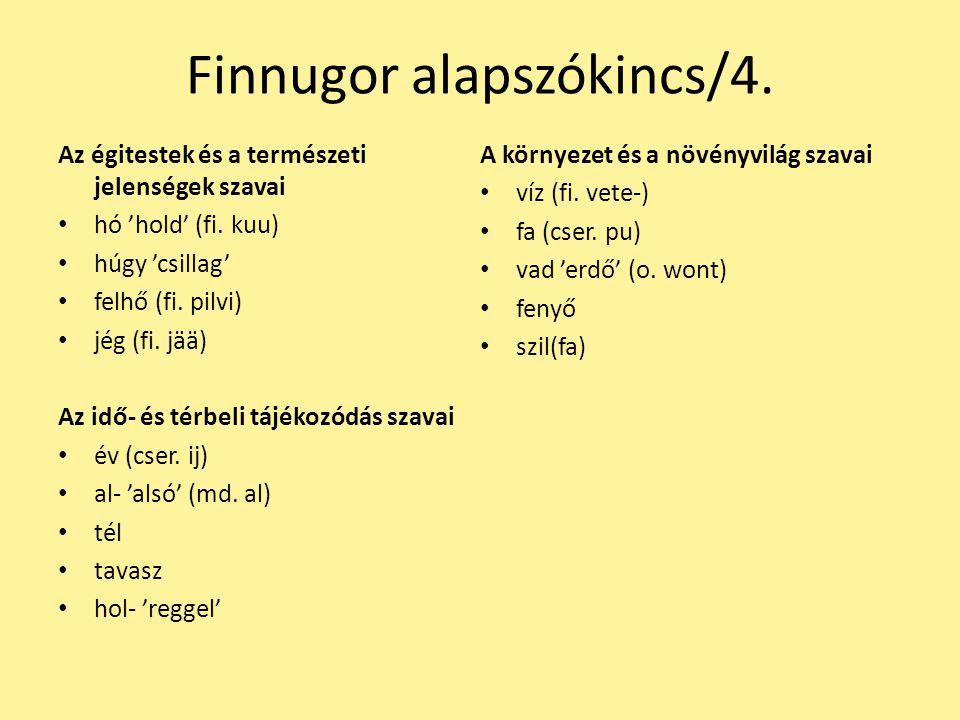Néhány etimológia m.ősz ~ vog. TJ. tüks │ osztj. Trj.
