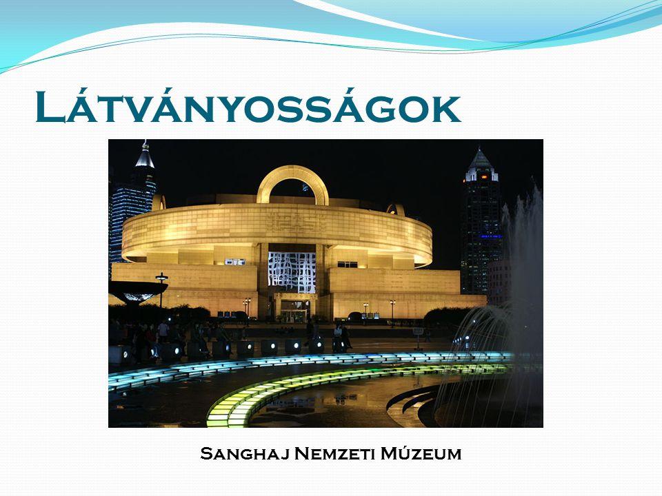 Látványosságok Sanghaj Nemzeti Múzeum