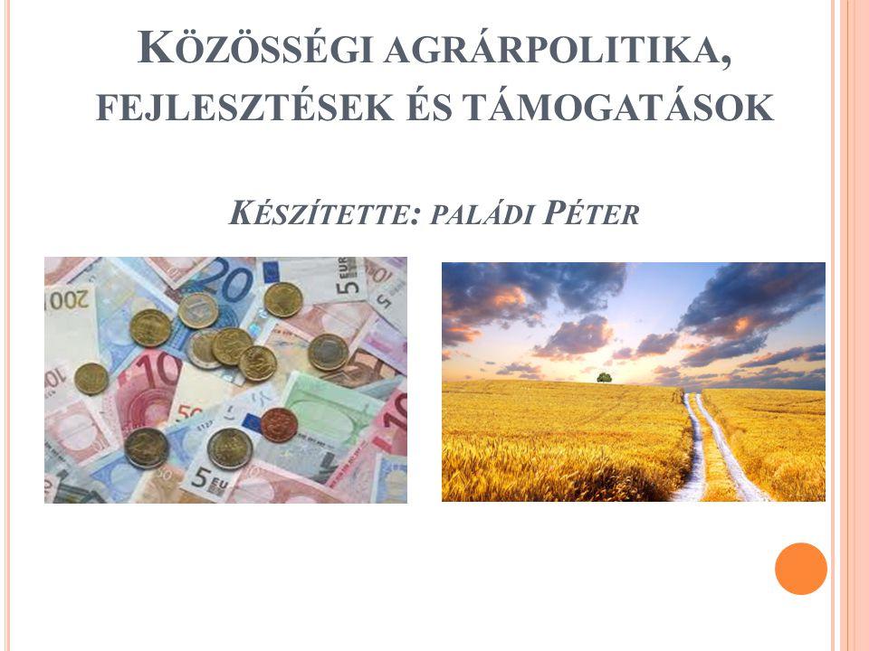 1.A MAGYAR MEZŐGAZDASÁG ÁLTALÁNOS JELLEMZÉSE A magyar mezőgazdaság adottságai átlag felettiek.