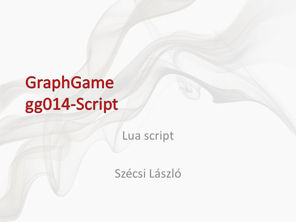 Lua script Szécsi László
