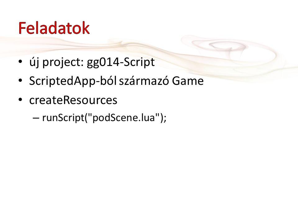 új project: gg014-Script ScriptedApp-ból származó Game createResources – runScript(