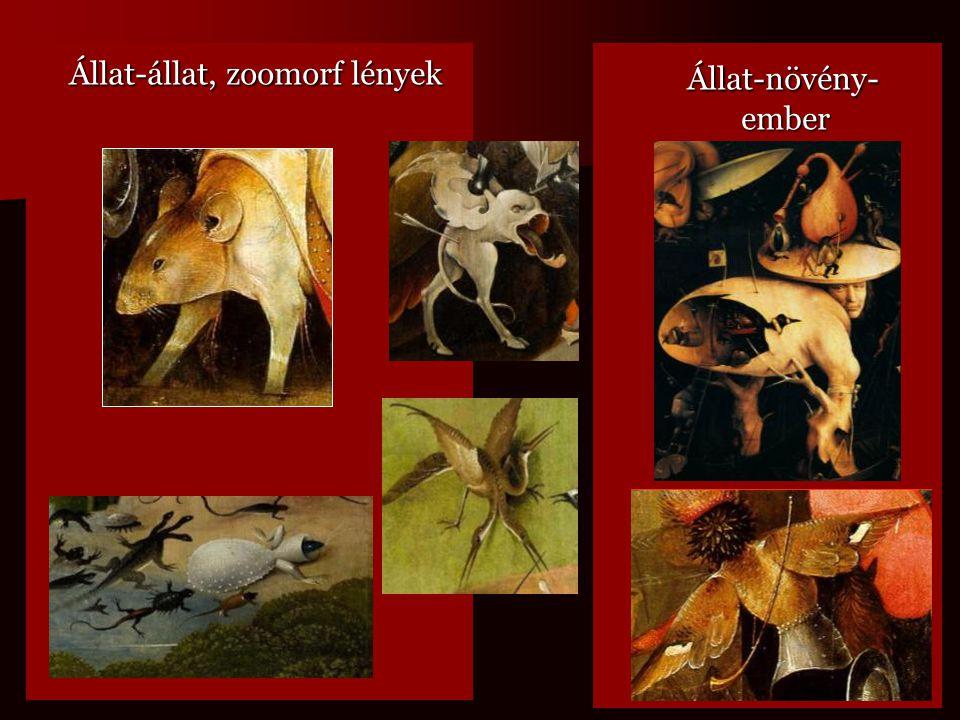 Állat-állat, zoomorf lények Állat-állat, zoomorf lények Állat-növény- ember Állat-növény- ember