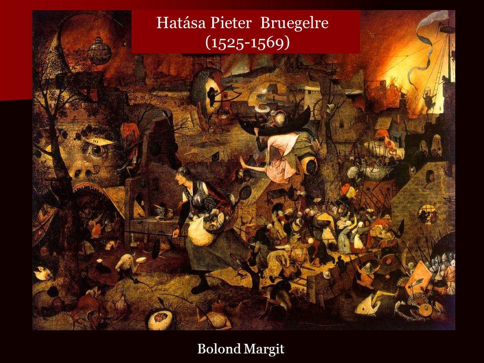 Bolond Margit Hatása Pieter Bruegelre (1525-1569)