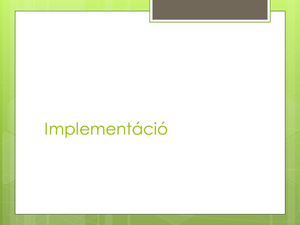 Implementáció