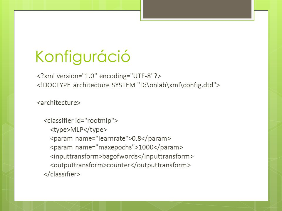 Konfiguráció MLP 0.8 1000 bagofwords counter
